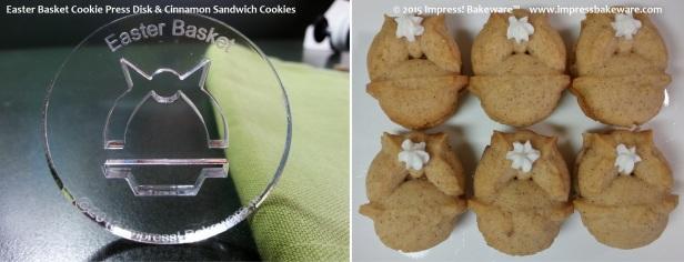Easter Basket Cookie Press Disk & Cinnamon Sandwich Cookies  © 2015 Impress! Bakeware™