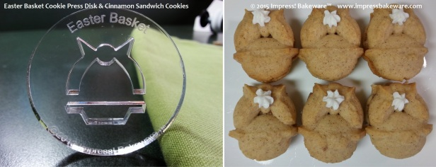 Easter Basket Cookie Press Disk & Cinnamon Sandwich Cookies  © 2015 Impress! Bakeware™
