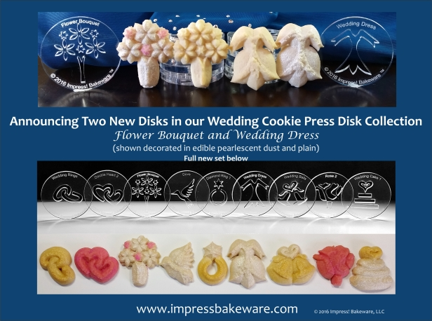 Flower Bouquet & Wedding Dress Additions to Wedding 9 Disk Set for Cookie Press - Spritz Cookies- © 2016 Impress! Bakeware, LLC.jpg